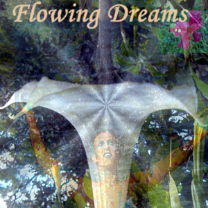 Flowing Dreams